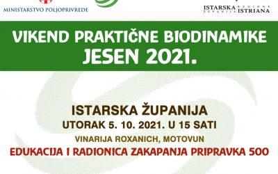 Poziv na vikend praktične biodinamike, jesen 2021. – ISTARSKA ŽUPANIJA